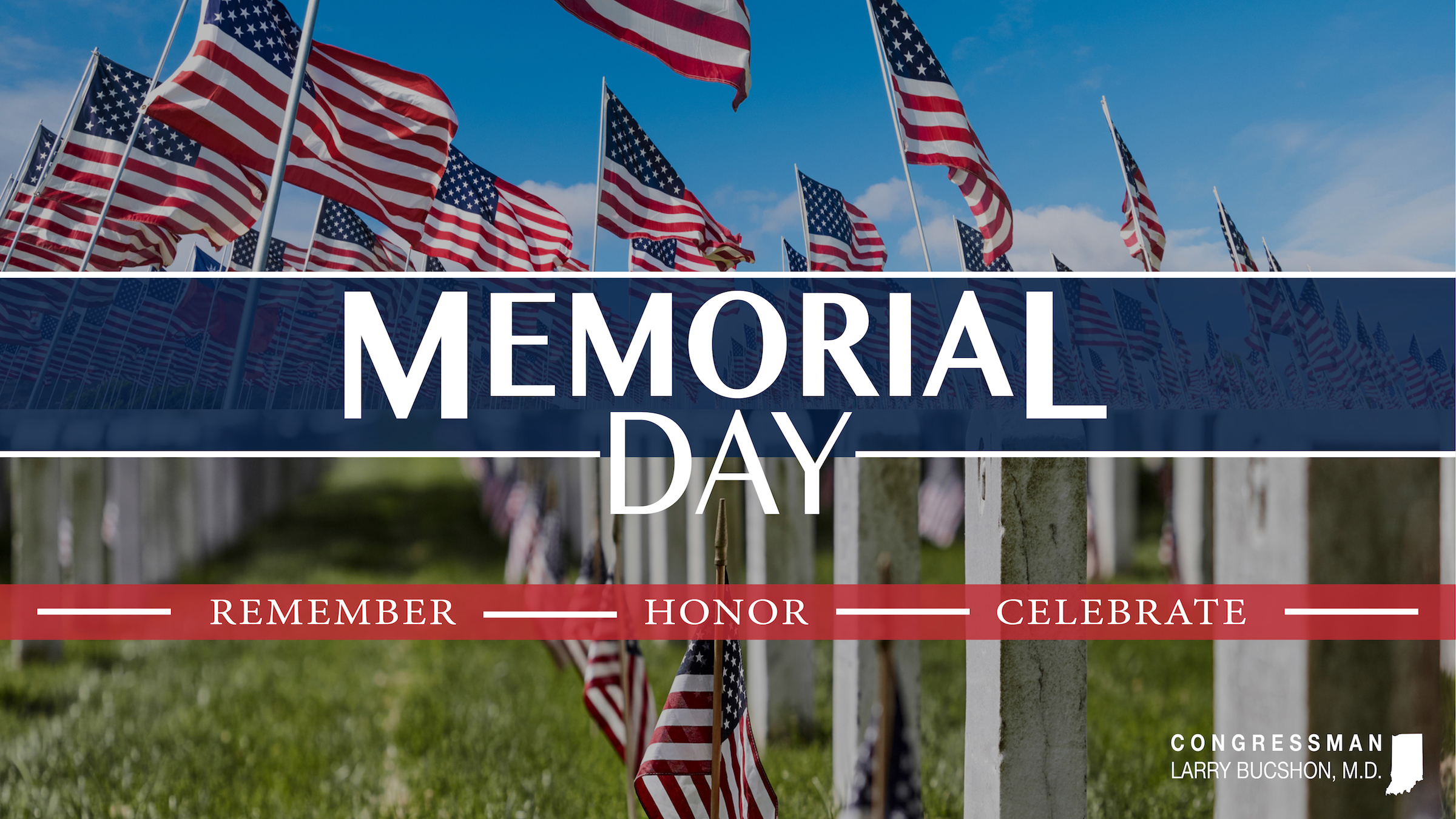 Dr. Bucshon Remembers Our Fallen Heroes on Memorial Day